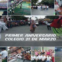 PRIMER ANIVERSARIO DEL COLEGIO 21 DE MARZO
