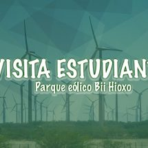 VISITA PARQUE EOLICO BII HIOXO