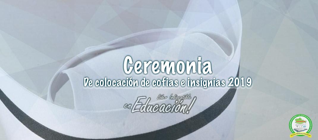 CEREMONIA DE COLOCACION DE COFIAS