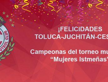 TOLUCA-JUCHITAN CESEEO CAMPEONAS